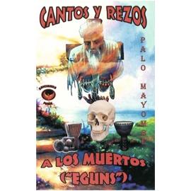 CANTOS Y REZOS A LOS MUERTOS EGUNS