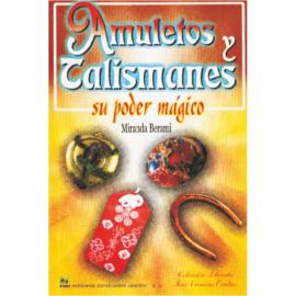 AMULETOS Y TALISMANES, SU PODER MAGICO