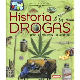 ATLAS ILUSTRADO HISTORIA DE LAS DROGUAS