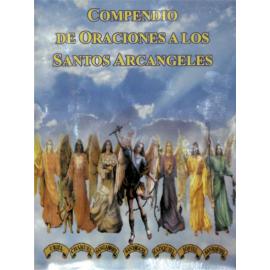 COMPENDIO DE ORACIONES A LOS ARCANGELES