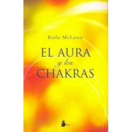 EL AURA Y LOS CHAKRAS