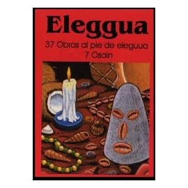 ELEGGUA - 37 OBRAS AL PIE DE ELEGGUA 7 OSAIN