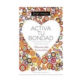 ACTIVA TU BONDAD