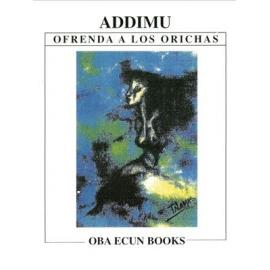 ADDIMU OFRENDA A LOS ORICHAS