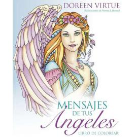 MENSAJES DE TUS ANGELES (LIBRO PARA COLOREAR)