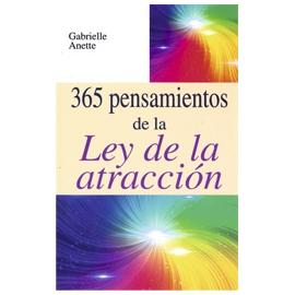 365 PENSAMIENTOS DE LA LEY DE LA ATRACCION