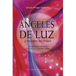 ANGELES DE LUZ Y MUNDO DE CRISTAL