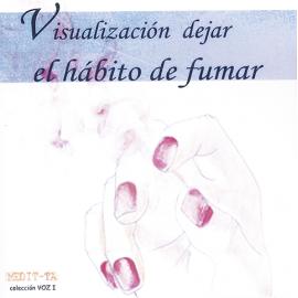 CD VISUALIZACION DEJAR EL HABITO DE FUMAR