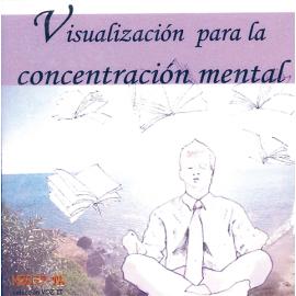 CD VISUALIZACION PARA LA CONCENTRACION MENTAL
