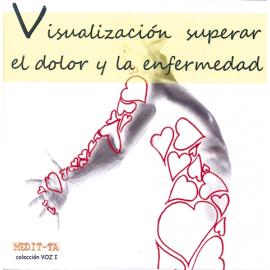CD VISUALIZACION SUPERAR EL DOLOR Y LA ENFERMEDAD